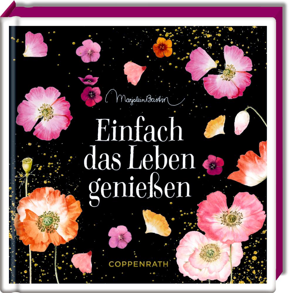 Coffeetable-Buch: Einfach das Leben genießen (M. Bastin)
